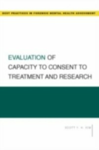 Ebook in inglese Evaluation of Capacity to Consent to Treatment and Research Kim, Scott Y.H.
