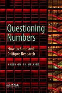 Questioning the Politics of Numbers: How to Read and Critique Research - Karin Wilkins - cover