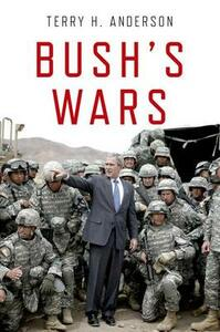 Bush's Wars - Terry Anderson - cover