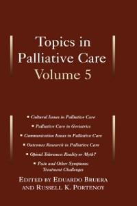 Ebook in inglese Topics in Palliative Care: Volume 5 -, -