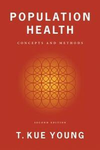 Ebook in inglese Population Health: Concepts and Methods Young, T. Kue