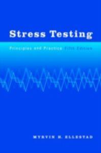 Ebook in inglese Stress Testing: Principles and Practice Ellestad, Myrvin H.