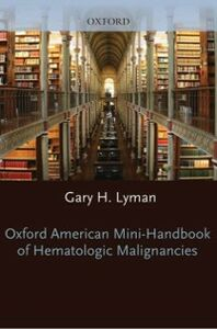 Ebook in inglese Oxford American Mini-Handbook of Hematologic Malignancies Lyman, Gary