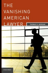 Ebook in inglese Vanishing American Lawyer Morgan, Thomas D.