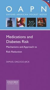 Ebook in inglese Medications and Diabetes Risk: Mechanisms and Approach to Risk Reduction Dagogo-Jack, Samuel