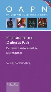 Medications and Diabetes Risk: Mechanisms and Approach to Risk Reduction