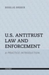 U.S. Antitrust Law and Enforcement: A Practice Introduction
