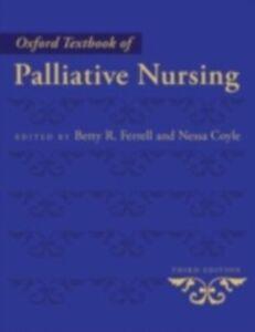 Foto Cover di Oxford Textbook of Palliative Nursing, Ebook inglese di Betty R. Betty R. Ferrell and Nessa Coyle, edito da Oxford University Press