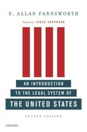 Introduction to the Legal System of the United States, Fourth Edition