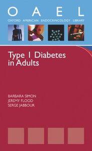 Ebook in inglese Type 1 Diabetes in Adults Flood, Jeremy , Jabbour, Serge , Simon, Barbara