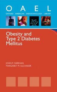 Ebook in inglese Obesity and Type 2 Diabetes Mellitus Sheehan, John P. , Ulchaker, Margaret M.