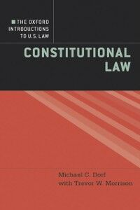 Foto Cover di Oxford Introductions to U.S. Law: Constitutional Law, Ebook inglese di Michael C. Dorf,Trevor W. Morrison, edito da Oxford University Press