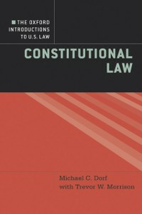 Ebook in inglese Oxford Introductions to U.S. Law: Constitutional Law Dorf, Michael C. , Morrison, Trevor W.