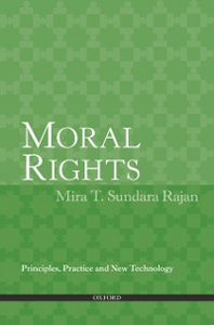 Ebook in inglese Moral Rights: Principles, Practice and New Technology Sundara Rajan, Mira T.