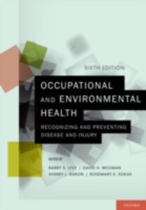 Foto Cover di Occupational and Environmental Health: Recognizing and Preventing Disease and Injury, Ebook inglese di AA.VV edito da Oxford University Press