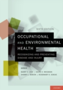 Ebook in inglese Occupational and Environmental Health: Recognizing and Preventing Disease and Injury Baron, Sherry L. , Levy, Barry S. , Wegman, David H.