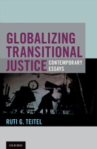 Ebook in inglese Globalizing Transitional Justice Teitel, Ruti G.