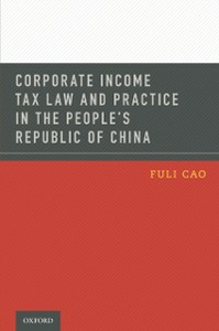 Ebook in inglese Corporate Income Tax Law and Practice in the People's Republic of China Cao, Fuli