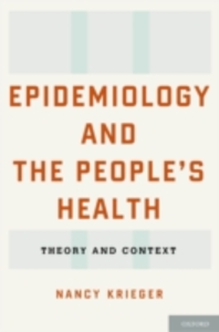 Ebook in inglese Epidemiology and the People's Health: Theory and Context Krieger, Nancy