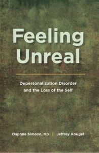 Ebook in inglese Feeling Unreal: Depersonalization Disorder and the Loss of the Self Abugel, Jeffrey , Simeon, Daphne