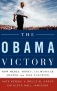 Foto Cover di Obama Victory: How Media, Money, and Message Shaped the 2008 Election, Ebook inglese di AA.VV edito da Oxford University Press