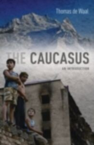 Ebook in inglese Caucasus: An Introduction de Waal, Thomas