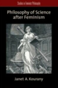 Ebook in inglese Philosophy of Science after Feminism Kourany, Janet A.