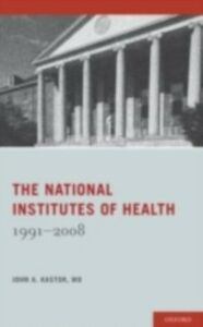 Ebook in inglese National Institutes of Health: 1991-2008 Kastor, John
