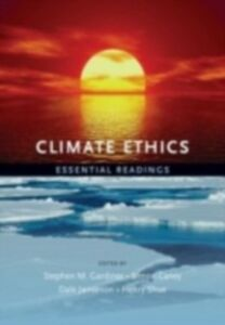 Ebook in inglese Climate Ethics: Essential Readings -, -