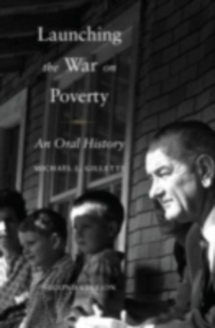 Ebook in inglese Launching the War on Poverty: An Oral History Gillette, Michael L.