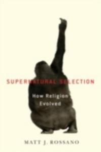 Ebook in inglese Supernatural Selection: How Religion Evolved Rossano, Matt