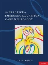 Practice of Emergency and Critical Care Neurology