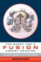 Quest for a Fusion Energy Reactor: An Insider's Account of the INTOR Workshop
