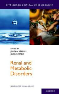 Renal and Metabolic Disorders - John A. Kellum,Jorge Cerda - cover