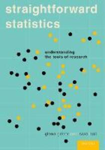 Straightforward Statistics: Understanding the Tools of Research - Glenn Geher,Sara Hall - cover