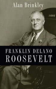 Ebook in inglese Franklin Delano Roosevelt Brinkley, Alan