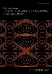 Introduction to Theoretical and Computational Fluid Dynamics - Constantine Pozrikidis - cover