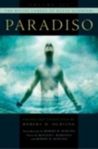 Ebook in inglese Divine Comedy of Dante Alighieri: Volume 3: Paradiso Durling, Robert M.