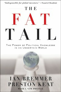 Ebook in inglese Fat Tail:The Power of Political Knowledge in an Uncertain World (with a New Preface) -, -