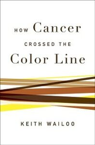 Ebook in inglese How Cancer Crossed the Color Line Wailoo, Keith
