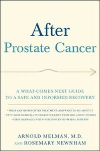 Foto Cover di After Prostate Cancer: A What-Comes-Next Guide to a Safe and Informed Recovery, Ebook inglese di Arnold Melman,Rosemary Newnham, edito da Oxford University Press