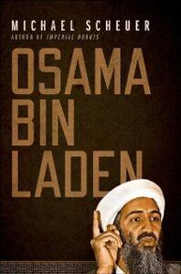 Foto Cover di Osama Bin Laden, Ebook inglese di Michael Scheuer, edito da Oxford University Press