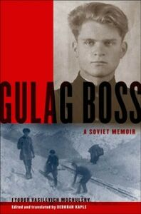 Foto Cover di Gulag Boss: A Soviet Memoir, Ebook inglese di Fyodor Vasilevich Mochulsky, edito da Oxford University Press