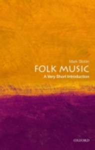 Ebook in inglese Folk Music: A Very Short Introduction Slobin, Mark