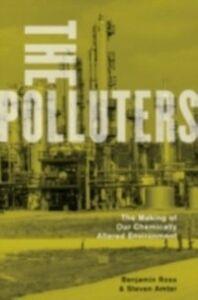 Foto Cover di Polluters: The Making of Our Chemically Altered Environment, Ebook inglese di Steven Amter,Benjamin Ross, edito da Oxford University Press
