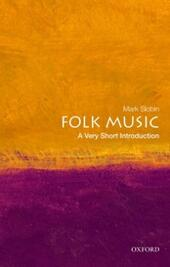 Folk Music: A Very Short Introduction