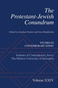 Ebook in inglese Protestant-Jewish Conundrum: Studies in Contemporary Jewry, Volume XXIV -, -
