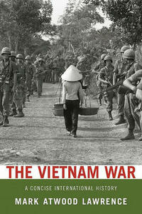 The Vietnam War: A Concise International History - Mark Atwood Lawrence - cover
