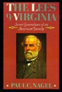 Foto Cover di Lees of Virginia: Seven Generations of an American Family, Ebook inglese di Paul C. Nagel, edito da Oxford University Press, USA