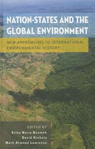 Nation-States and the Global Environment: New Approaches to International Environmental History - cover
